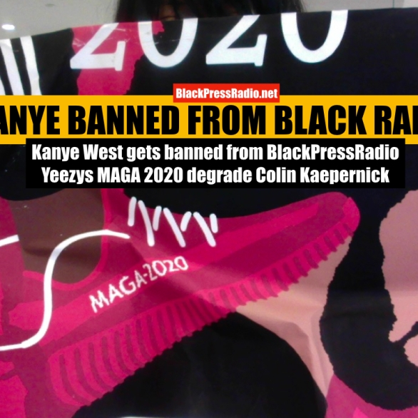 Kanye West disses Colin Kaepernick with Yeezys MAGA advertisement, gets banned from Black Radio