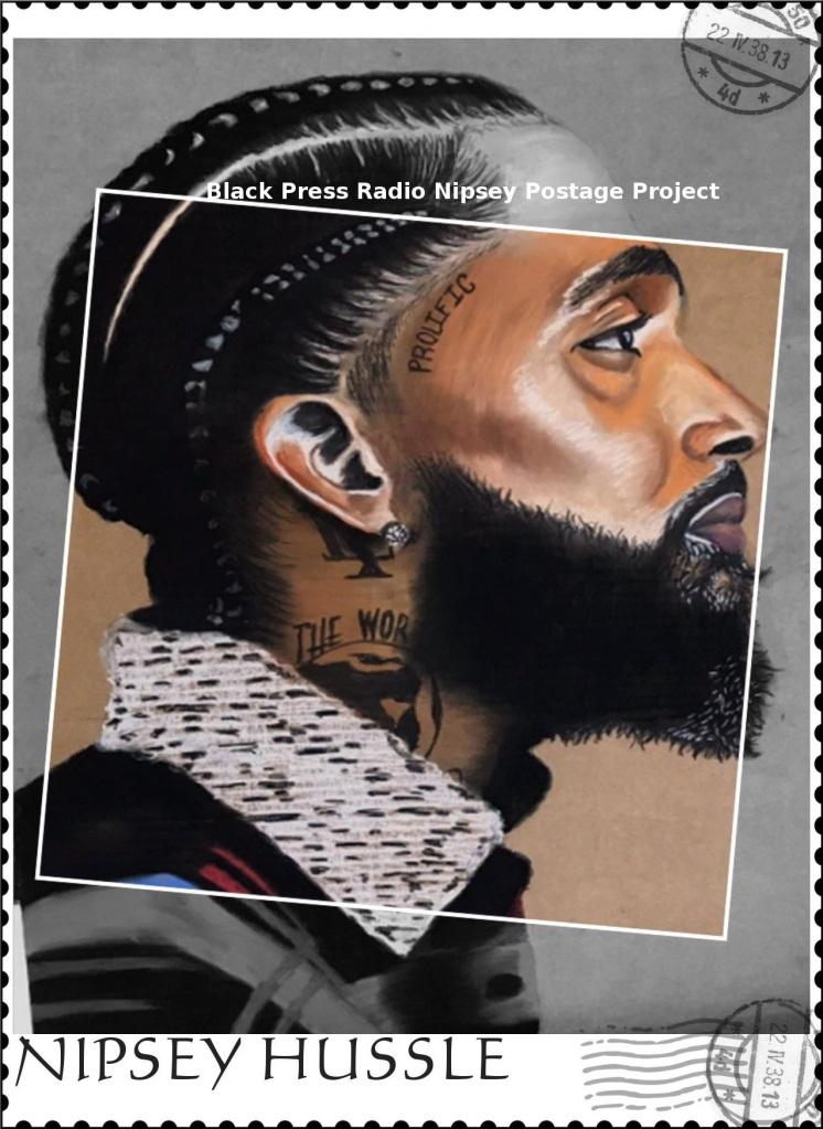 Nipsey Hussle postage stamp proposal by BlackPressRadio