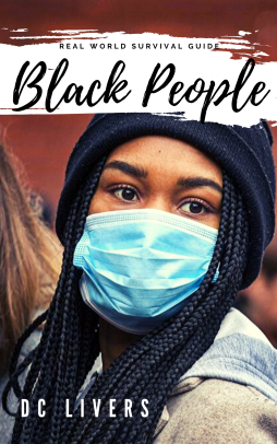 Real World Survival Guide for Black People