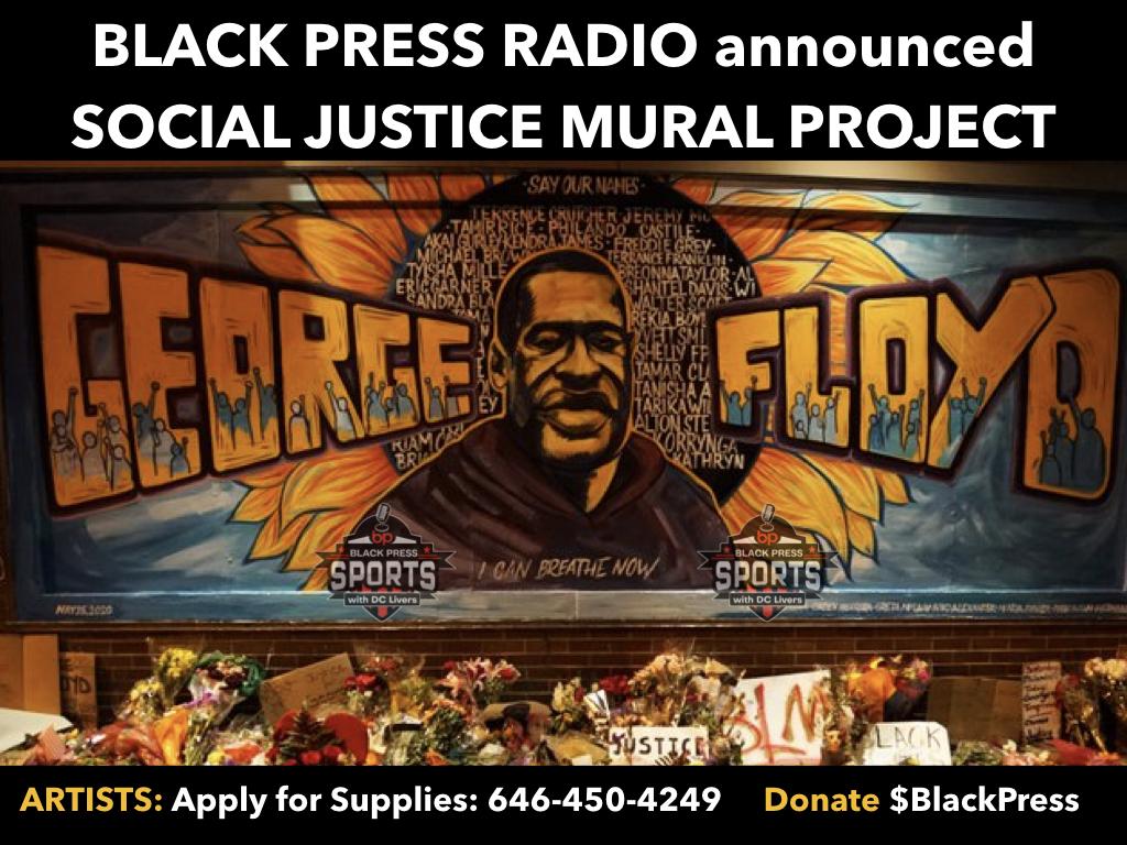 BlackPressRadio announced Social Justice Mural Project honoring George Floyd