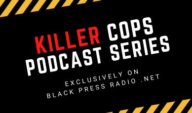 Killer Cops Podcast Series: George Floyd