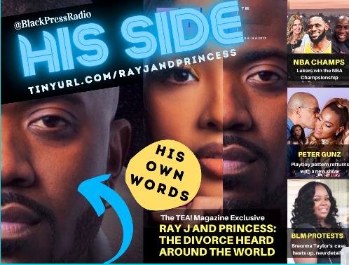 Ray J tells HIS SIDE of the Ray J and Princess Love divorce