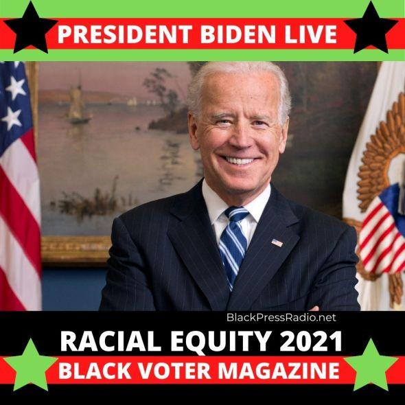President Biden Racial Equity